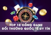 top-10-cong-game-doi-thuong-quoc-te-uy-tin-nhat-hien-nay